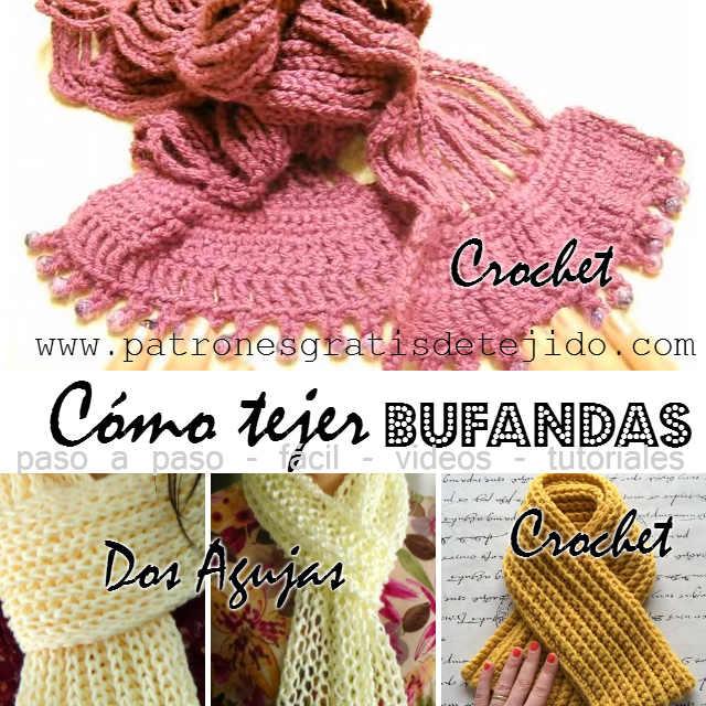 Aprende a tejer Bufandas ~ 4 video tutoriales | Crochet y Dos agujas ...