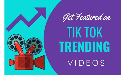 Get Featured on Tik Tok Trending Videos, tik tok trending videos