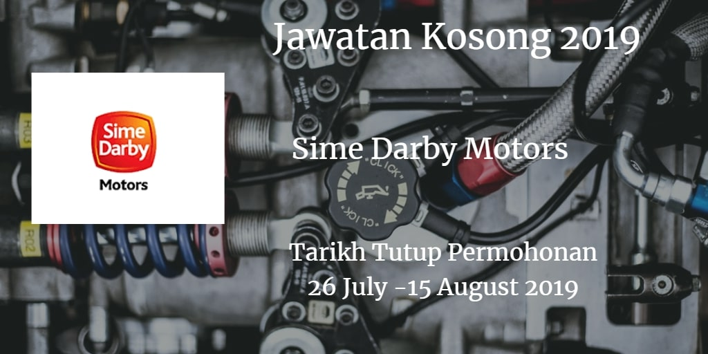 Jawatan Kosong Sime Darby Motors 26 July - 15 Ogos 2019