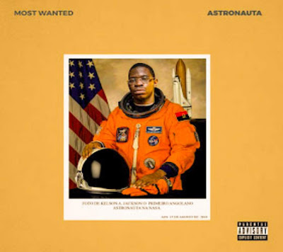 Kelson Most Wanted - Astronauta (Mixtape) 2018. Download MP3.
