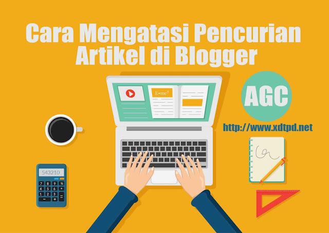 Cara Mengatasi Pencurian Artikel di Blogger