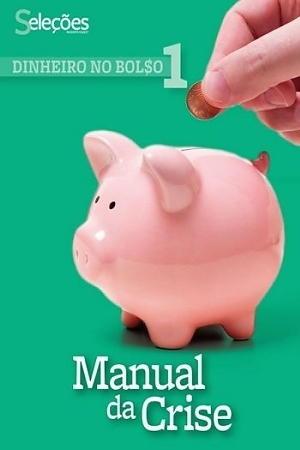 Dinheiro no Bolso 1 – Seleções Readers Digest Download Grátis