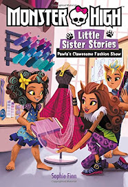 MH Little Sister Stories: Pawla's Clawesome Fashion Show Media