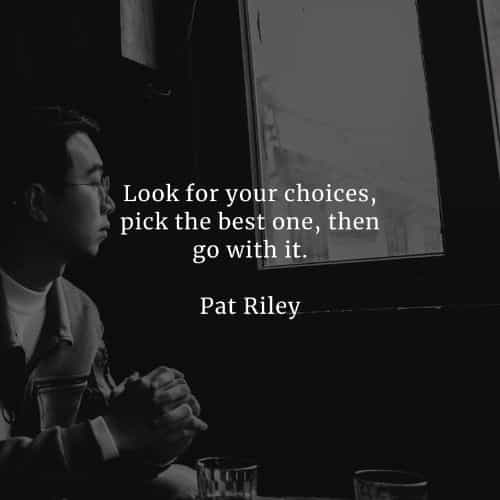 Choices quotes that'll help you make the right decisions