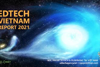 Vietnam Edtech Report 2021 bước sang giai đoạn thứ 5, đại dương xanh mới