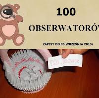 http://misiowyzakatek.blogspot.com/2013/09/100-obserwatorow-wyniki.html