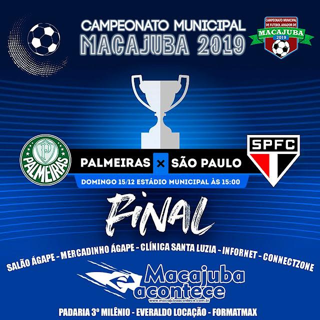 Palmeiras x São Paulo Final do Campeonato de Macajuba