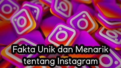 Fakta Unik dan Menarik tentang Instagram.jpg
