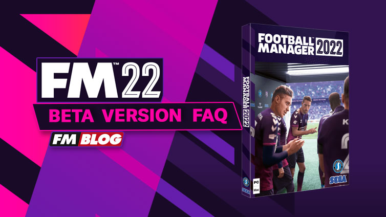 FM22 Beta Version | Football Manager 2022