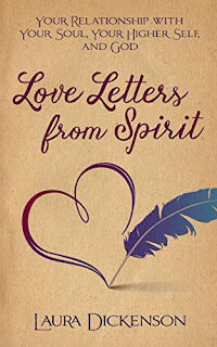 Love Letters from Spirit: Your Relationship with Your Soul, Your Higher Self, and God book promotion sites Laura Dickenson
