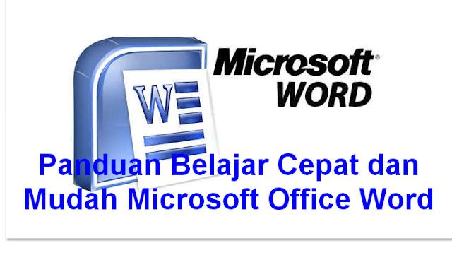 Panduan Belajar Cepat dan Mudah Microsoft Office Word Format Pdf Lengkap
