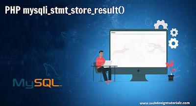PHP mysqli_stmt_store_result() Function