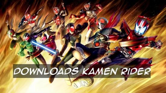 Downloads Kamen Rider