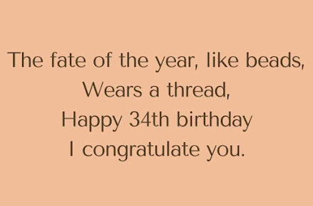 Congratulations Quotes for 34th birthday
