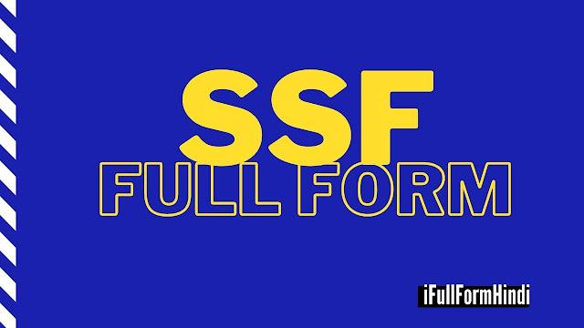 SSF full form