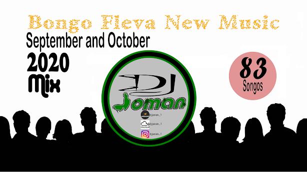 Dj Joman_1 - Bongo Fleva New music September and October 2020