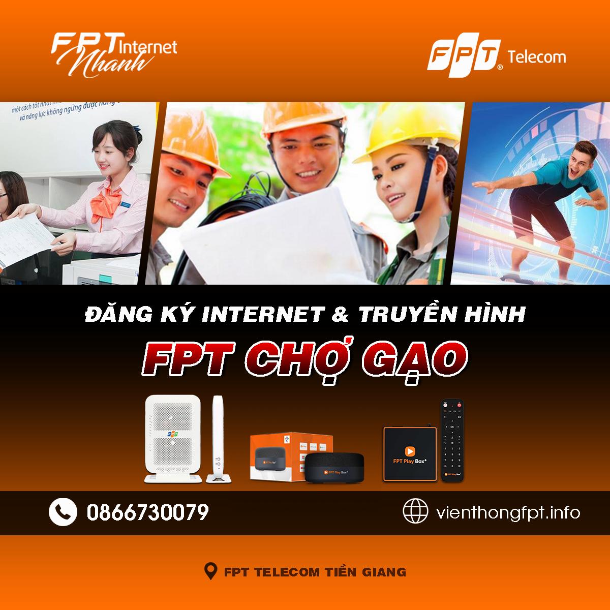 Tổng đài FPT Chợ Gạo - Đơn vị lắp mạng Internet và Truyền hình FPT