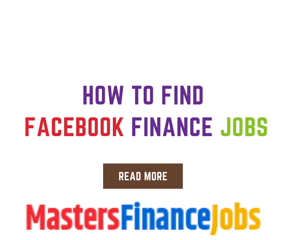 How to Find Facebook Finance Jobs, Facebook Finance Jobs, Masters Finance Jobs