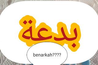 Bid'ah Secara Etimologis dan Terminologis