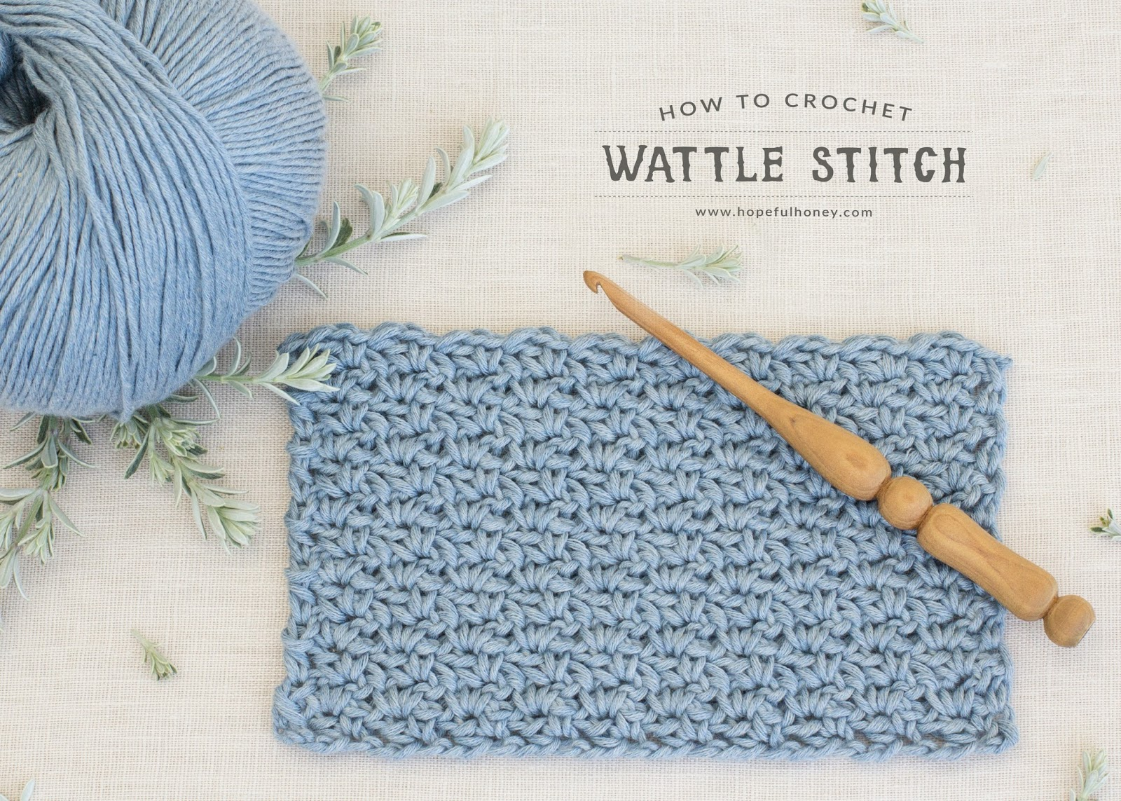 How To: Crochet The Wattle Stitch – Easy Tutorial