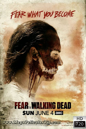 Fear The Walking Dead Temporada 3 [720p] [Latino-Ingles] [MEGA]
