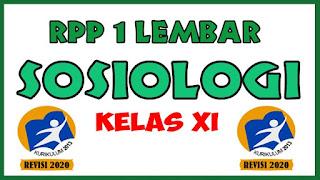 RPP Sosiologi 1 Lembar Kelas XI KD 3.2-4.2 RPP Sosiologi 1 Lembar Kelas X RPP Sosiologi 1 Lembar Kelas x xi xii RPP Revisi 2021