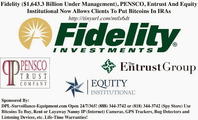 Self Directed Ira Fidelity >> DPL-Surveillance-Equipment.com: Fidelity ($1,643.3 Billion ...