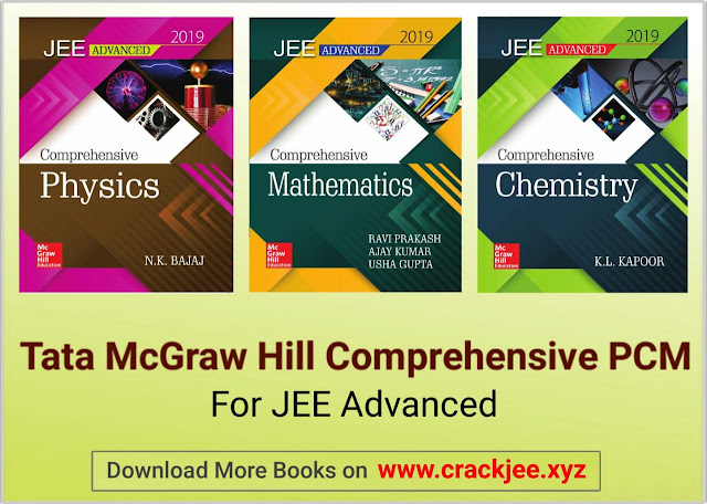 Tata Mc Graw Hills JEE Advanced Comprehensive series PCM
