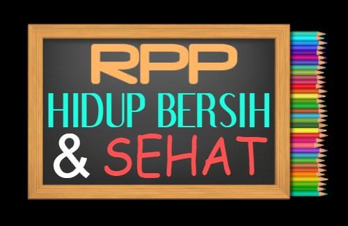 RPP PAI Kelas 2 Tahun 2021/2022, Materi Hidup Bersih dan Sehat