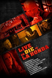 Watch Live or Die in La Honda Online Free in HD