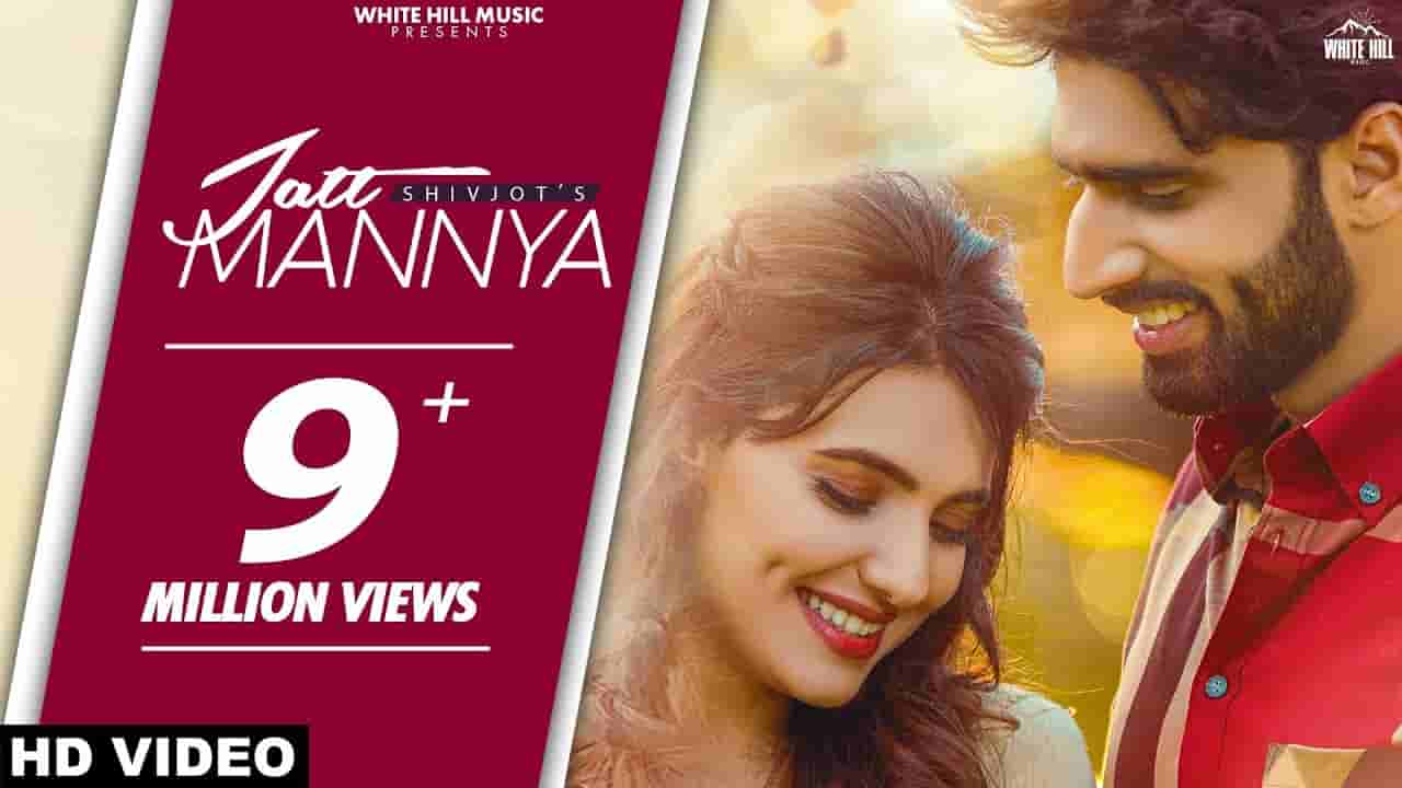 Jatt mannya lyrics  Shivjot Punjabi Song
