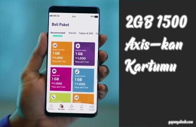 Cara Beli Paket Internet Axis 2GB 1500 Rupiah Axiskan Kartumu Boostr