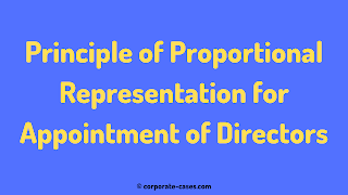 principle of proportional representation for appointment of directors