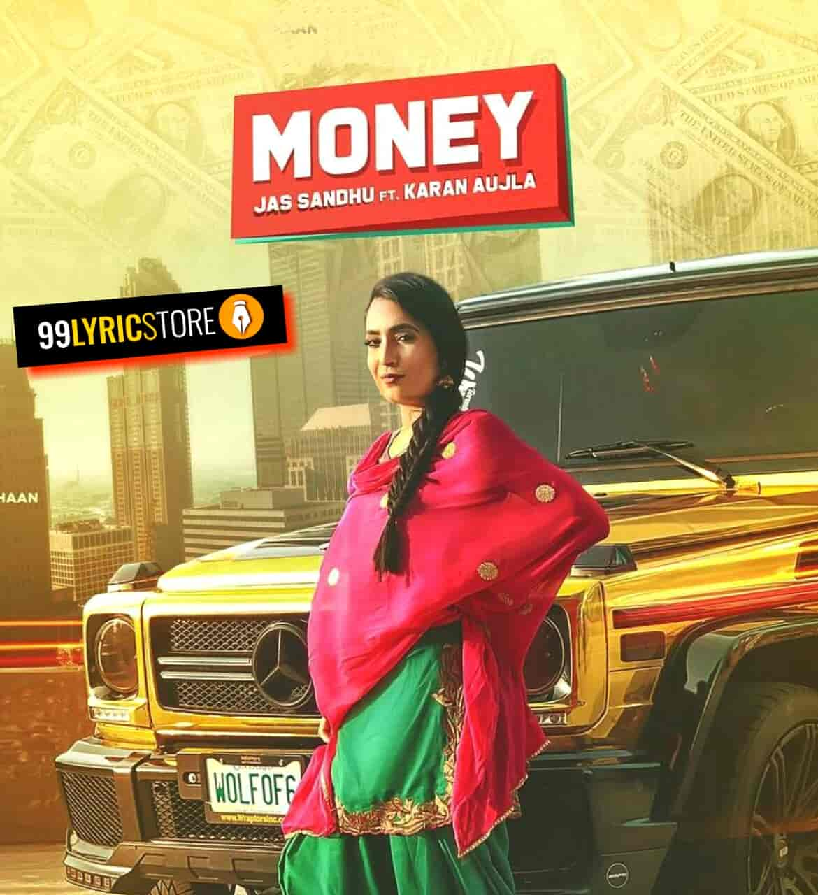 Money Lyrics Punjabi Song Sung by Jass Sandhu