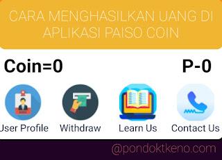 5 Cara Menghasilkan Uang di Aplikasi Paiso Coin