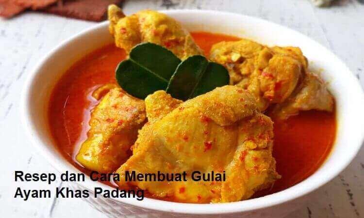 Resep dan Cara Membuat Gulai Ayam Khas Padang