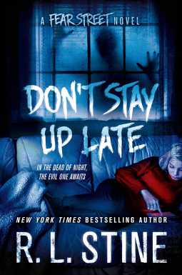Spring Reads: Don't Stay Up Late: A Fear Street Novel
