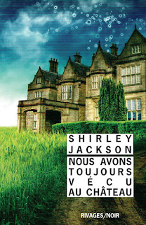Inventaire ... - Page 2 Nous-avons-toujours-vecu-chateau-Shirley-Jackson