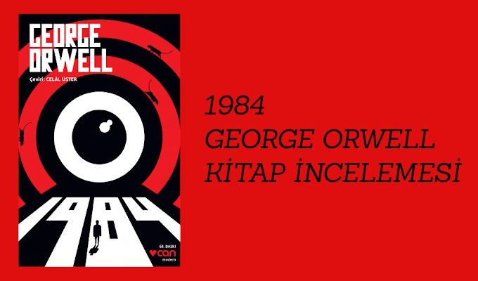 George Orwell- Bin Dokuz Yüz Seksen Dört