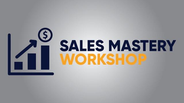Sales Mastery Workshop