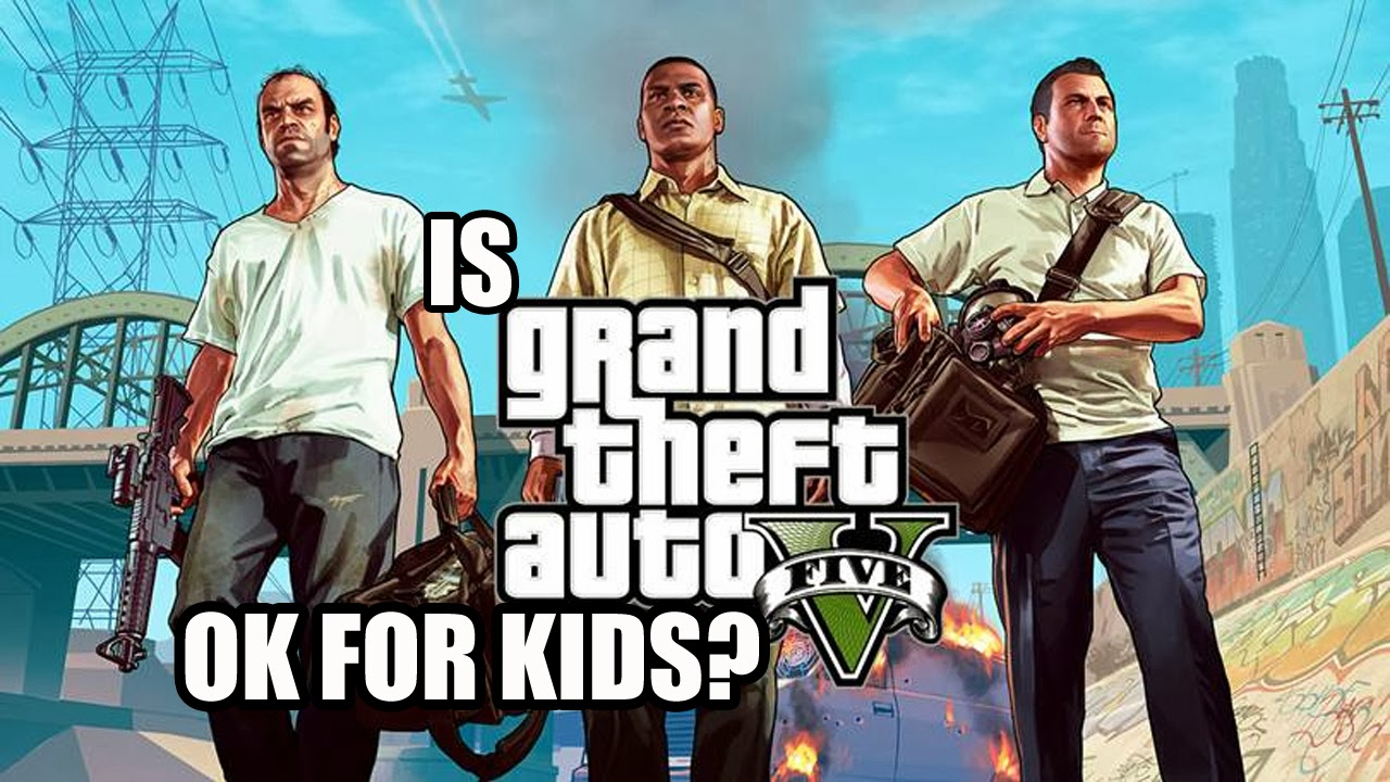 Should I Buy Grand Theft Auto V for my Kid? | Ask Your Dad Blog