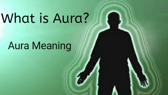 What is Aura?    How to attract someone from your Aura