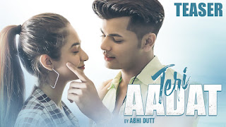 Teri Aadat Mp3 Song Download Anushka Sen & Siddharth Nigam