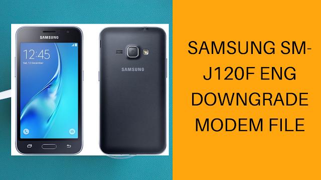 Samsung SM-J120F Downgrade ENG Modem File Free Download