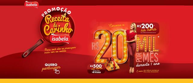 Participar Promoção Receita de Carinho Isabela - Prêmios, Ganhadores