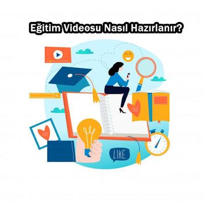 Eğitim Videosu Nasıl Hazırlanır?, Eğitim videosu nasıl hazırlarken dikkat etmeniz gereken 5 husus , eğitim videosu, TEKNOLOJİ,