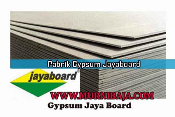 Harga Gypsum Jayaboard Bogor per lembar, Jual Gypsum Jayaboar Bogor per lembar, Pabrik Gypsum Jayaboard di Bogor, Toko Gypsum Jayaboard di Bogor