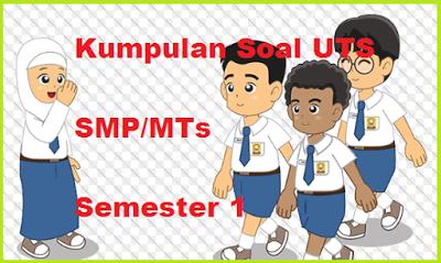 Soal PTS Bahasa Inggris SMP/MTS Semester 1 Kurikulum 2013