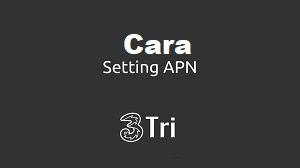 Cara Setting APN 3