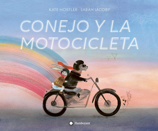 Portada del álbum ilustrado Conejo y la Motocicleta de Kate Hoefler y Sarah Jacoby